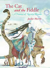 The Cat and the Fiddle: A Treasury of Nursery Rhymes by Jackie Morris (Hardback, 2011)