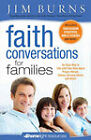 Faith Conversations for Families (Homelight) (1 Volume Set) by Jim Burns (Paperback, 2011)