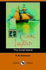 The Coral Island by R. M. Ballantyne (Paperback, 2006)