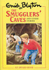 The Smugglers' Caves and Other Stories by Enid Blyton, Martine Blaney (Hardback, 1994)