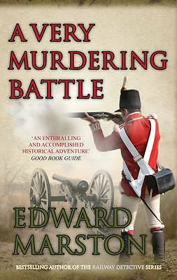 """VERY GOOD"" Edward Marston, A Very Murdering Battle, A (Captain Daniel Rawson) ("