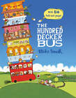The Hundred Decker Bus by Mike Smith (Hardback, 2013)