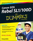 Canon EOS Rebel SL1/100D For Dummies by Doug Sahlin (Paperback, 2013)