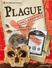 The National Archives: Plague Unclassified: Secrets of the Great Plague Revealed by Nick Hunter (Hardback, 2013)