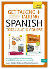 Get Talking and Keep Talking Spanish Total Audio Course: (Audio pack) The essential short course for speaking and understanding with confidence by Angela Howkins (CD-Audio, 2013)