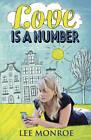 Love is a Number by Lee Monroe (Paperback, 2013)