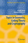 Topics in Geometry, Coding Theory and Cryptography by Springer-Verlag New York Inc. (Hardback, 2006)