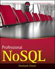 Professional NoSQL by Shashank Tiwari (Paperback, 2011)