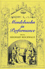 Mendelssohn in Performance by Indiana University Press (Hardback, 2008)