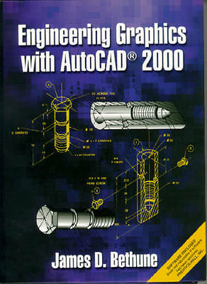 Bethune, James D., Engineering Graphics with AutoCAD 2000, Very Good Book