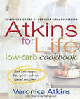 Atkins for Life Low-Carb Cookbook by Veronica Atkins, Stephanie Nathanson (Hardback, 2004)