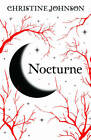 Nocturne by Christine Johnson (Paperback, 2011)