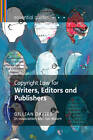 Copyright Law for Writers, Editors and Publishers by Hugh Jones, Gillian Davies (Paperback, 2011)