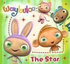 Waybuloo Story Book: The Star by Egmont UK Ltd (Paperback, 2011)