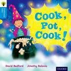 Oxford Reading Tree Traditional Tales: Level 3: Cook, Pot, Cook! by Thelma Page, David Bedford, Nikki Gamble (Paperback, 2011)
