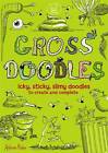 Gross Doodles by Andrew Pinder (Paperback, 2011)