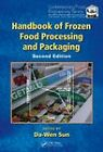 Handbook of Frozen Food Processing and Packaging by Taylor & Francis Inc (Hardback, 2011)