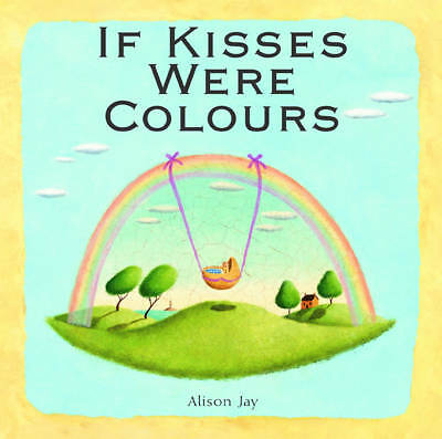 If Kisses Were Colours-ExLibrary