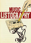 Music Listography: Your Life in (Play) Lists by Lisa Nola (Diary, 2010)