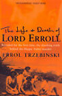 The Life and Death of Lord Erroll: The Truth Behind the Happy Valley Murder by Errol Trzebinski (Paperback, 2011)