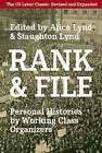 Rank and File: Personal Histories by Working-Class Organizers by Haymarket Books (Paperback, 2011)