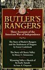Butler's Rangers: Three Accounts of the American War of Independence by Henry U Swinnerton, Isaac A Chapman, Ernest Alexander Cruikshank (Paperback / softback, 2011)