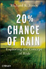 20% Chance of Rain: Exploring the Concept of Risk by Richard B. Jones (Paperback, 2011)
