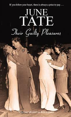 """VERY GOOD"" Tate, June, Their Guilty Pleasures, Book"