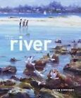 The River by Brian Simmonds (Hardback, 2011)