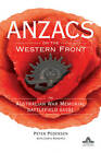 Anzacs on the Western Front: The Australian War Memorial Battlefield Guide by Peter Pedersen (Paperback, 2011)