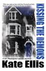Kissing the Demons by Kate Ellis (Hardback, 2012)