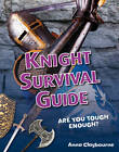 Knight Survival Guide: Age 6-7, Above Average Readers by Anna Claybourne (Paperback, 2011)