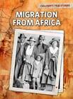 Migration from Africa by Kevin Cunningham (Paperback, 2012)