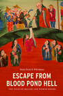 Escape from Blood Pond Hell: The Tales of Mulian and Woman Huang by University of Washington Press (Paperback, 2011)