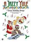A Jazzy Yule: Seven Jazzy Holiday Songs: 7 Jazzy Holiday Songs - Intermediate Piano Solos by Faber Music Ltd (Mixed media product, 1999)
