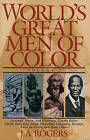 The World's Great Men of Color by J. A. Rogers (Paperback, 1996)