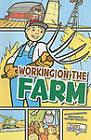 Working on the Farm by Lori Mortensen (Paperback, 2010)