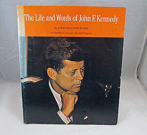 The-Life-and-Words-of-John-F-Kennedy-by-James-Playsted-Wood-Scolastic-1965