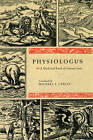 Physiologus: A Medieval Book of Nature Lore by The University of Chicago Press (Paperback, 2009)