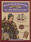 Pirates and Patriots of the Revolution by C. Keith Wilbur (Paperback, 1984)