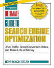 Ultimate Guide to Search Engine Optimization: Drive Traffic, Boost Conversion Rates and Make Lots of Money by Jon Rognerud (Paperback, 2011)