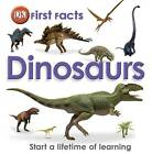 First Facts Dinosaurs by DK (Hardback, 2012)