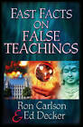 Fast Facts on False Teachings by Ron Carlson, Ed Decker (Paperback, 2003)