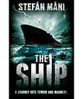 The Ship by Stefan Mani (Paperback, 2012)