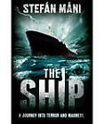 The Ship by Stefan Mani (Paperback, 2012)