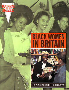 BLACK WOMEN IN BRITAIN J Harriott book black community politics affairs the arts - <span itemprop=availableAtOrFrom>West Yorkshire, United Kingdom</span> - BLACK WOMEN IN BRITAIN J Harriott book black community politics affairs the arts - West Yorkshire, United Kingdom