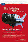 Enduring Wilderness: Protecting Our Natural Heritage Through the Wilderness Act by Doug Scott (Paperback, 2004)