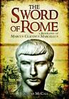 The Sword of Rome: Marcus Claudius Marcellus by Jeremiah B. McCall (Hardback, 2012)