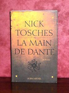 Nick Tosches - La main de Dante GF - France - État : Trs bon état : Livre qui ne semble pas neuf, ayant déj été lu, mais qui est toujours en excellent état. La couverture ne présente aucun dommage apparent. Pour les couvertures rigides, la jaquette (si applicable) est incluse. Aucune  - France