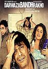 Darwaza Bandh Rakho (DVD, 2006)